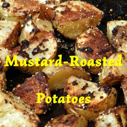 Mustard-Roasted Potatoes | Marta in Chicago